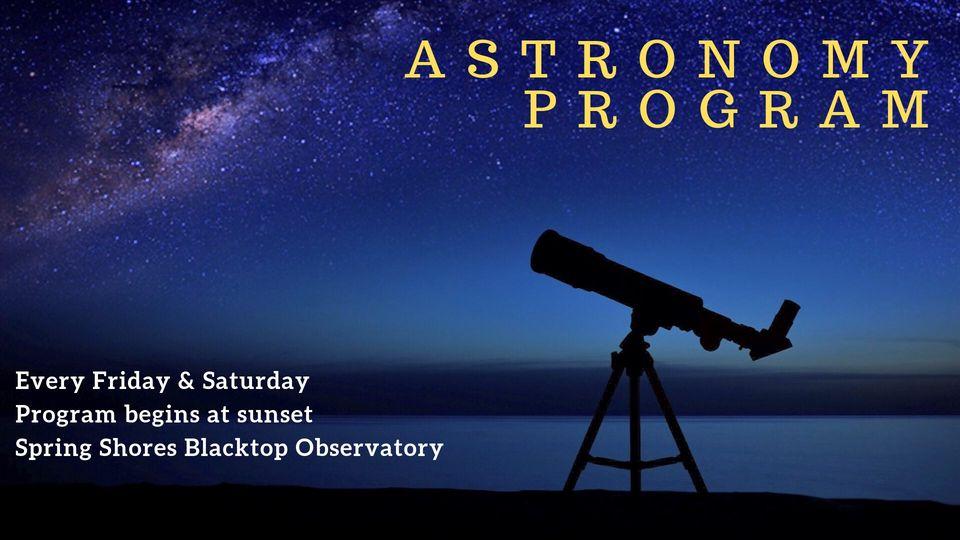 Lucky Peak Astronomy program, every friday and saturday starting at sundown.