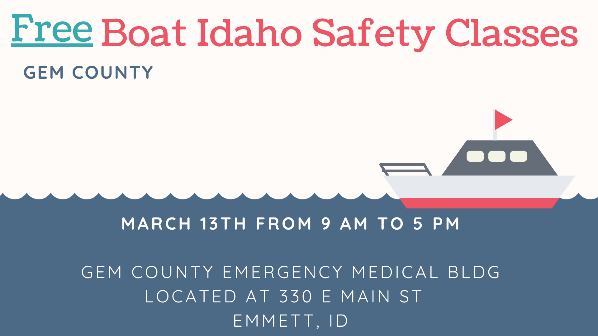 Boat Safety Class in Gem county on March 13