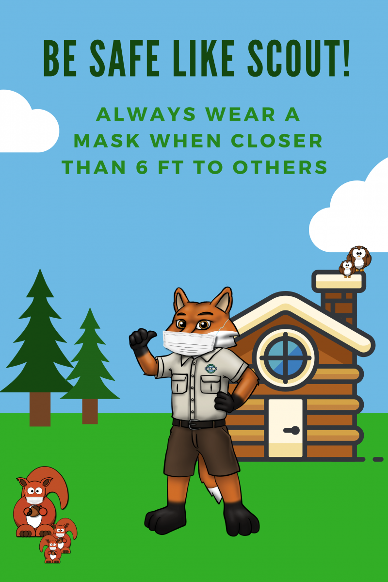 be safe like scout, wear a mask poster