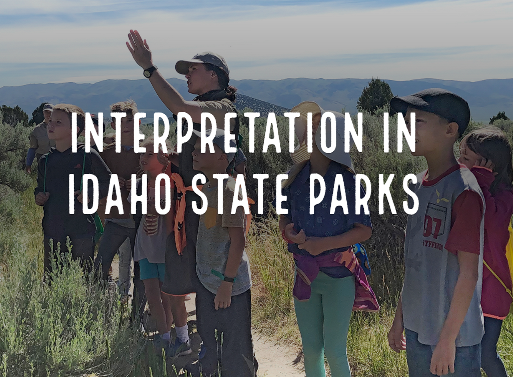 Interpretation in Idaho state parks